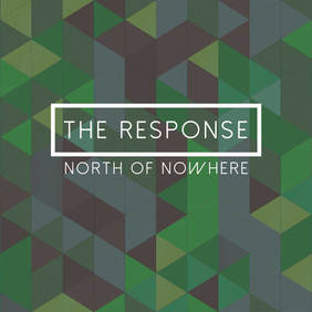 The Response - North of Nowhere